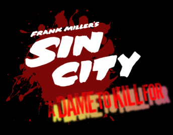 "Frank Miller's Sin City ""A Dame To Kill For"""